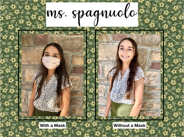 Ms. Spagnuolo with and without a mask